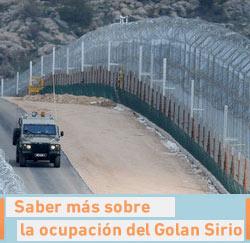 Saber más sobre la ocupación del Golan Sirio